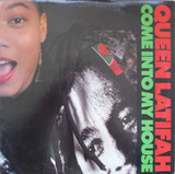 come into my house - Queen Latifah