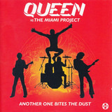 Another One Bites The Dust - Queen Vs The Miami Project