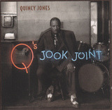Q's Jook Joint - Quincy Jones