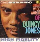 The Great Wide World of Quincy Jones - Quincy Jones
