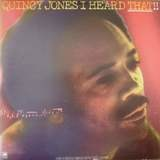 I Heard That!! - Quincy Jones