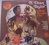 I Think, Therefore I Am - R. Dean Taylor