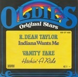 Indiana Wants Me / Hitchin' A Ride - R. Dean Taylor / Vanity Fare