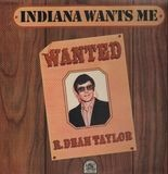 Indiana Wants Me - R. Dean Taylor