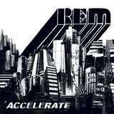 Accelerate - R.E.M.