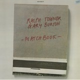 Matchbook - Ralph Towner , Gary Burton