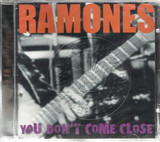 You Don't Come Close! - Ramones
