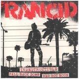 Indestructible / Fall Back Down / Red Hot Moon - Rancid