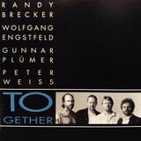 Together - Randy Brecker , Wolfgang Engstfeld , Gunnar Plümer , Peter Weiss