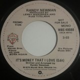It's Money That I Love - Randy Newman