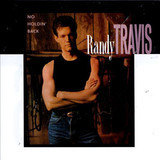 No Holdin' Back - Randy Travis
