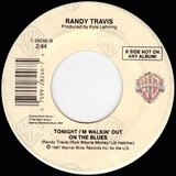 I Won't Need You Anymore (Always And Forever) / Tonight I'm Walkin' Out On The Blues - Randy Travis