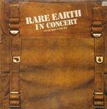 Rare Earth In Concert - Rare Earth