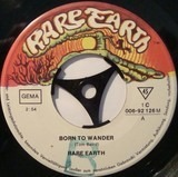 Born To Wander / Here Comes The Night - Rare Earth