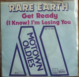 Get Ready / (I Know) I'm Losing You - Rare Earth