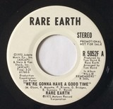 Were Gonna Have A Good Time - Rare Earth