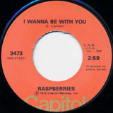 I Wanna Be With You / Goin' Nowhere Tonight - Raspberries
