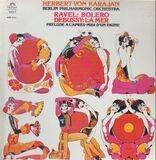 Bolero / La Mer, Prélude À L'après-midi D'un Faune - Ravel / Debussy - von Karajan w/ Berliner Philharmoniker