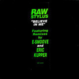 Believe In Me - Raw Stylus