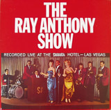 The Ray Anthony Show - Ray Anthony