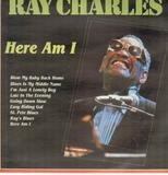 Here I Am - Ray Charles
