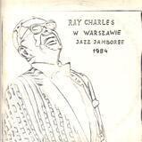 Ray Charles At Jazz Jamboree 1984 - Ray Charles