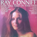 Love Will Keep Us Together - Ray Conniff