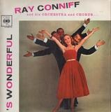 'S Wonderful - 'S Marvellous - Ray Conniff