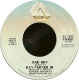 Bad Boy - Ray Parker Jr.