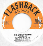 The Other Woman / Let Me Go - Ray Parker Jr.
