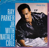 Over You - Ray Parker Jr. with Natalie Cole