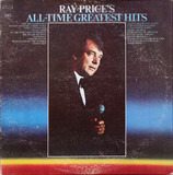 All Time Greatest Hits - Ray Price