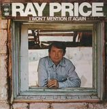 I Won't Mention It Again - Ray Price