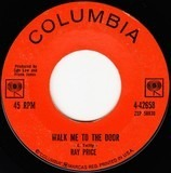 Walk Me To The Door / You Took Her Off My Hands - Ray Price