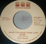 When You Gave Your Love To Me / Forty And Fadin' - Ray Price