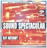 Sound Spectacular - Ray Anthony