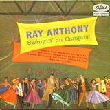 Swingin' On Campus! - Ray Anthony
