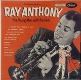 The Young Man With The Horn - Ray Anthony