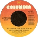 Seven Spanish Angels / Who Cares - Ray Charles