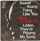 Sweet Young Thing Like You - Ray Charles