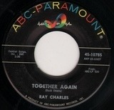 Together Again / You're Just About To Lose Your Clown - Ray Charles