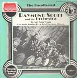 1940, The Uncollected - Raymond Scott