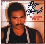 I Still Can't Get Over Loving You - Ray Parker Jr.