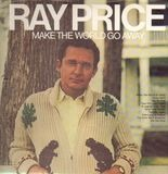 Make the World Go Away - Ray Price