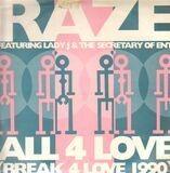 All 4 Love (Break 4 Love 1990) - Raze