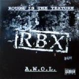 Rough Is The Texture / A.W.O.L. - Rbx