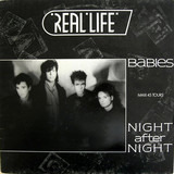 Babies / Night After Night - Real Life