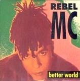 Better World - Rebel MC