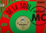 Rebel Music (De La Soul Remixes) - Rebel MC