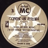Comin' On Strong (Remix) - Rebel MC